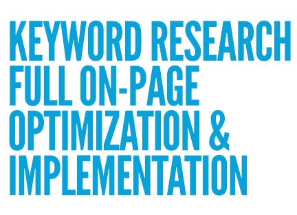 We perform keyword research, full onpage optimization and implementation