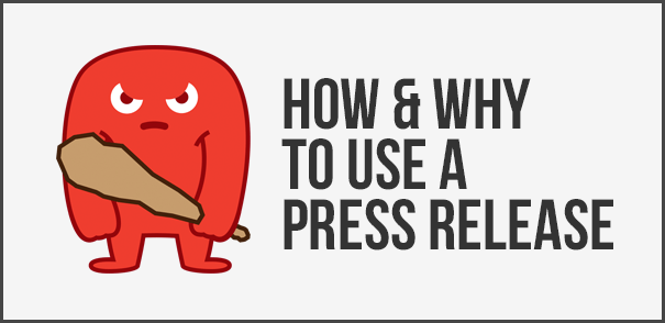 how and why to use a press release