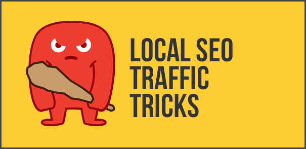 local seo traffic tricks