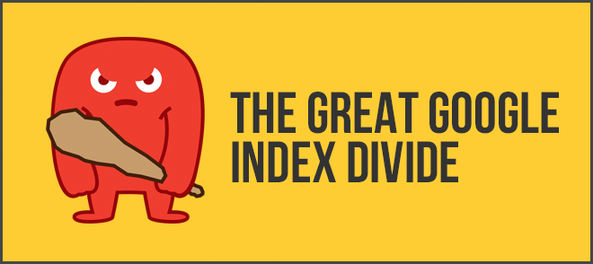 Google Index Divide