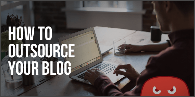 how to outsource your blog