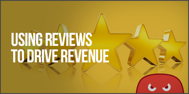 using online reviews to drive revenue