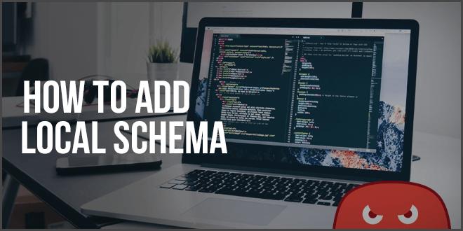 How To Add Local Schema