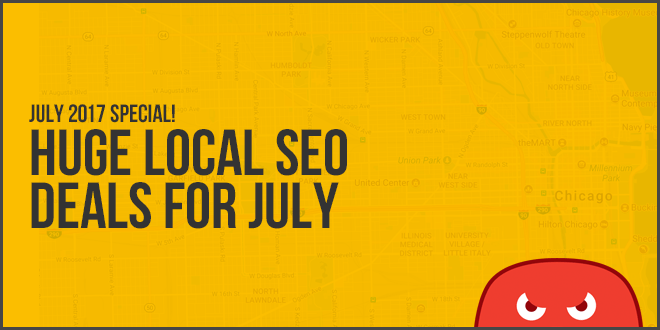 Local SEO Deals For July 2017