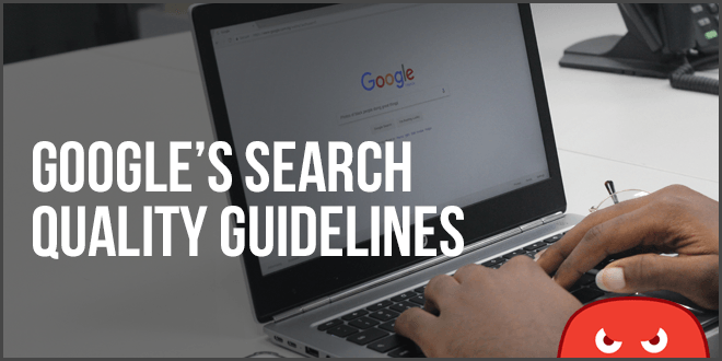 googles search quality guidelines