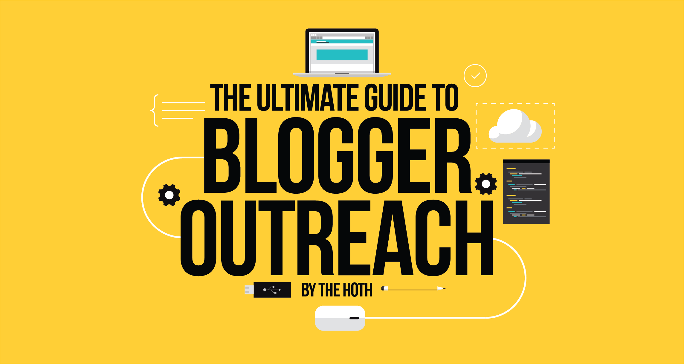 ultimate guide to blogger outreach