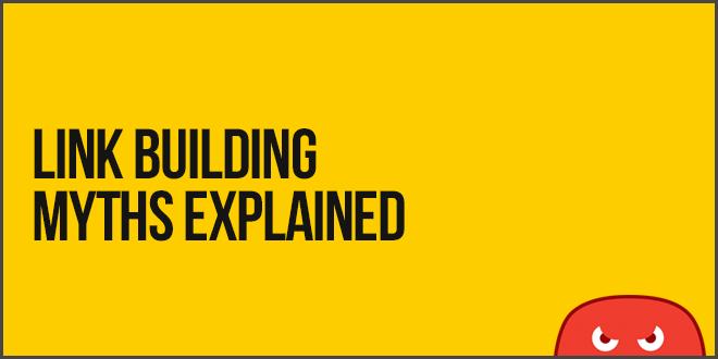 link building myths explained