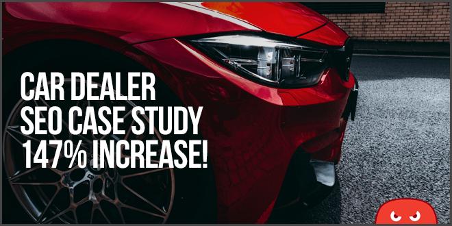 automotive car dealership SEO case study